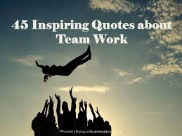 Quotes On Teamwork Impressive 48 Inspiring Quotes About Teamwork