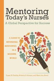 1000 images about nursing nurse concerns new mentoring today s nurses a guide to rethinking mentoring in a modern world the focus