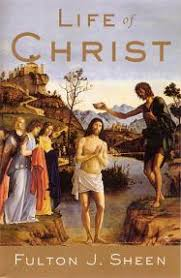 <b>Life of Christ</b> - Softcover - Bishop <b>Fulton</b> Sheen