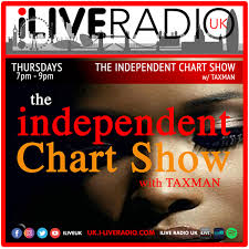 The Independent Chart Show W Taxman W E 08 12 2019 Podcast Co
