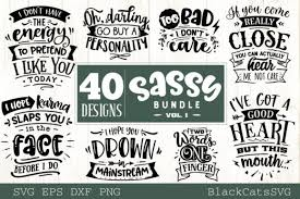 The new designs will be published daily. Sassy Bundle 40 Designs Graphic By Blackcatsmedia Creative Fabrica In 2020 Design Bundles Svg Design Karma Design
