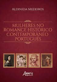 Mulheres no Romance Histórico Contemporâneo Português - Editora Appris -  Livros de Literatura - Magazine Luiza