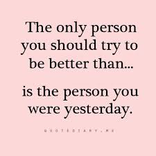 The random vibez gets you the most inspiring positive attitude quotes and sayings to remind you of your innate capacity to keep a positive mind set. Better Than Yesterday Words Words Quotes Life Quotes