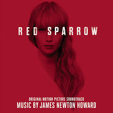 Film Music Site - Red Sparrow Soundtrack (James Newton Howard) - Sony  Classical (2018)