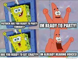 Patrick Are You Ready To Party Tonight? | WeKnowMemes via Relatably.com