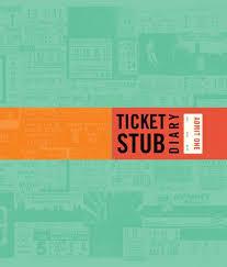 Ticket Stub Diary Chronicle Books