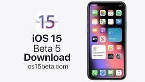 iOS 15 and iPadOS 15 Beta 5 Download - iOS 15 Beta Download