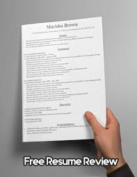 free resume review free resume evaluation custom resumes