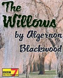 Resultado de imagen de The Willows Algernon Blackwood