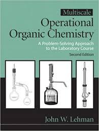 multiscale operational organic chemistry a problem solving multiscale operational organic chemistry a problem solving approach to the laboratory course 2nd edition john w lehman 9780132413756 com books