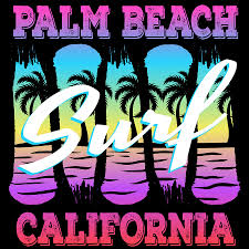 80s T Shirt Design Heres A Great 80s Design A Colorful 80s Design Saying Palm Beach Surf California Tshirt Design