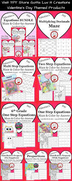 valentine s day color by answer maze s for the following concepts place value proportions one step equations 6th grade one step equations two