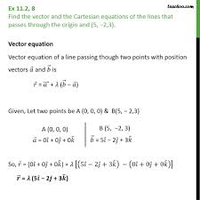 ex 11 2 8 lines that p through origin 5 3 write equation of a line given two points worksheet jennarocca