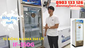 Tủ Đông Alaska IF-350G 350 lít Không Đóng Tuyết - YouTube