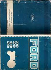 19078764 ford tractor models 2000 3000 4000 and 5000 operators 19078764 ford tractor models 2000 3000 4000 and 5000 operators service manual streaming internet archive