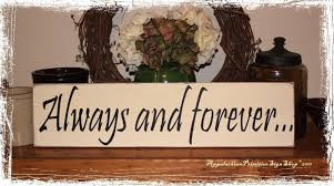 Home Decor Signs Sayings Always And Forever Wood Sign Anniversary Wedding Proposal Gift 26