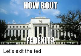 Image result for FED exit