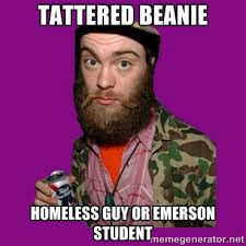 Tattered beanie homeless guy or emerson student ... via Relatably.com