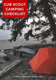 cub scout camping list cub scout camping checklist cub scout ideas
