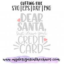Santa Watermark Christmas Humor Svg Holiday Digital Cut File Dear Santa Svg
