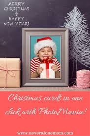 Christmas cards in one click with PhotoMania | On Your Own, But ...