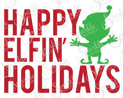 Ways to use this free christmas elf svg. Happy Elfin Holidays Cut File Set Christmas Svg Elf Svg Etsy