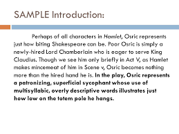 hamlet character essay an analysis of tone and diction ppt  sample introduction perhaps of all characters in hamlet osric represents just how biting shakespeare