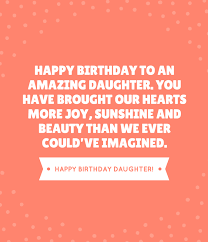 Happy Birthday To My Beautiful Daughter Quotes Best Of 24 Beautiful Ways To Say Happy Birthday Daughter Unique Quotes
