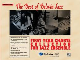 Best Of Belwin Jazz First Year Charts Collection For Jazz Ensemble