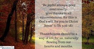 Thanksgiving Quotes In The Bible Delectable What Does The Bible Say About Thankfulnessgratitude