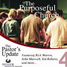 fts the purposeful church by rick warren john maxwell peter fts the purposeful church