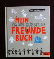 Mein Kinder Künstler Freunde Buch Für Dich Für Mich Für Freunde