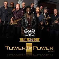 <b>Tower Of Power</b> – Tickets – Brooklyn Bowl Las Vegas – Las Vegas ...