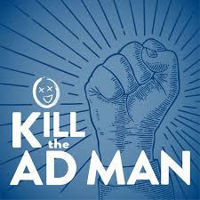 Kill the Ad Man