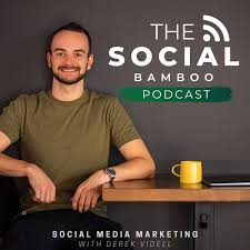 The Social Bamboo Podcast: Social Media Marketing for Business