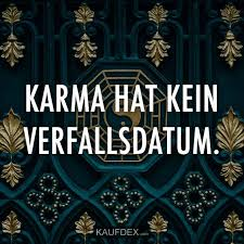Karma Hat Kein Verfallsdatum Kaufdex Lustige Sprüche