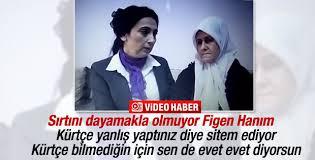 Figen Yüksekdağ'ın Kürtçe'yle imtihanı