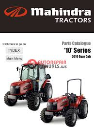 mahindra tractor 10 series 5010 gear cab parts manual auto click here