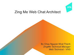 Zing Me Zing Me Real Time Web Chat Architect