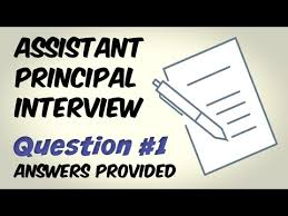 Assistant Principal Interview Questions And Answers Assistant Principal Interview Question 1 Youtube