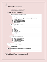 office automated system. CONTENTS; 2. 2: 1. What Is Office Automation? Automated System