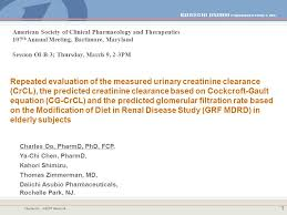 charles oo ascpt march 06 1 repeated evaluation of the measured urinary creatinine clearance