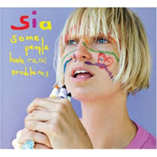 <b>Sia</b>: <b>Some People</b> Have Real Problems Album Review | Pitchfork