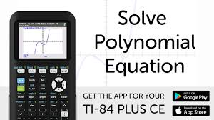 solve polynomial equation manual for ti 84 plus ce graphing calculator