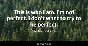 Practice Makes Perfect Quotes Beauteous Perfect Quotes BrainyQuote