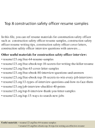 Top 8 construction safety officer resume samples In this file, you can ref  resume materials ...