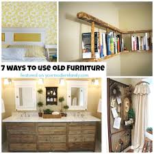ideas for old furniture. Use Old Furniture Ideas For C