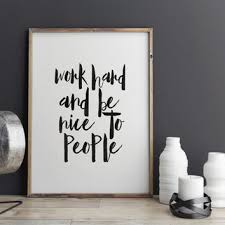 art for the office wall. TYPOGRAPHY POSTER,Work Hard And Be Nice To People,Office Decor,O. \ Art For The Office Wall