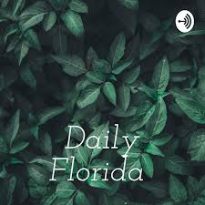 Daily Florida (podcast) - Wesley Robertson | Listen Notes