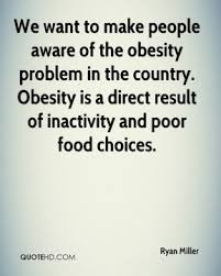 Obesity Quotes Awesome Quotes About Child Obesity 48 Quotes
